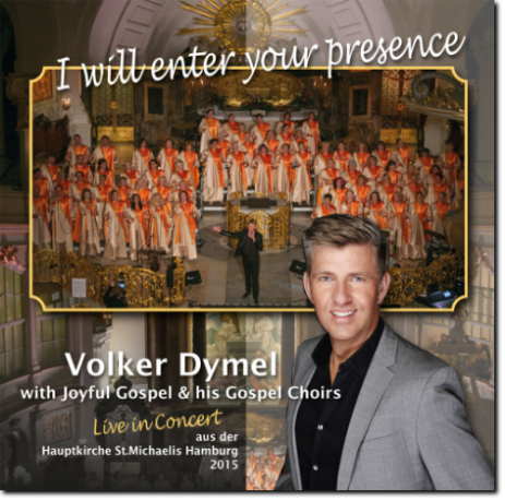 CD - I will enter your presence - Volker Dymel
