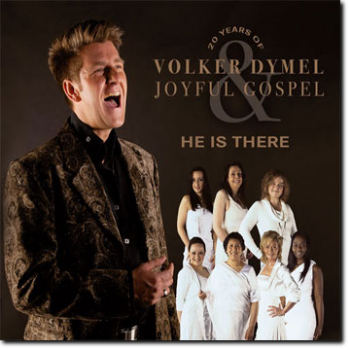 CD - He is there - Volker Dymel & Joyful Gospel